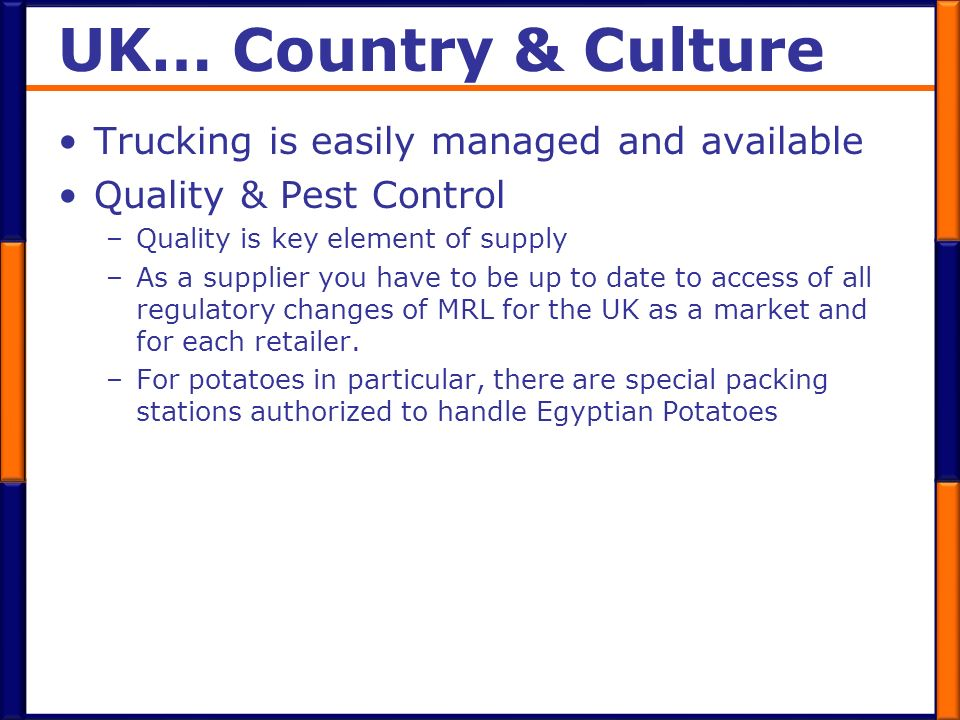 UK… Country & Culture Trucking is easily managed and available