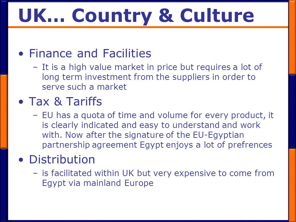 UK… Country & Culture Finance and Facilities Tax & Tariffs