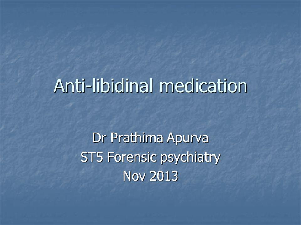 Anti-libidinal medication