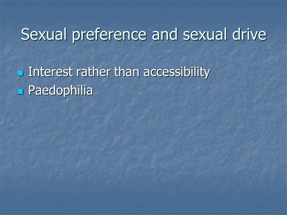Sexual preference and sexual drive
