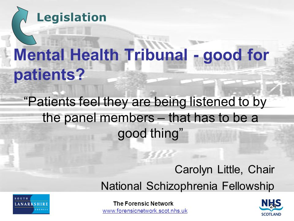 Mental Health Tribunal - good for patients