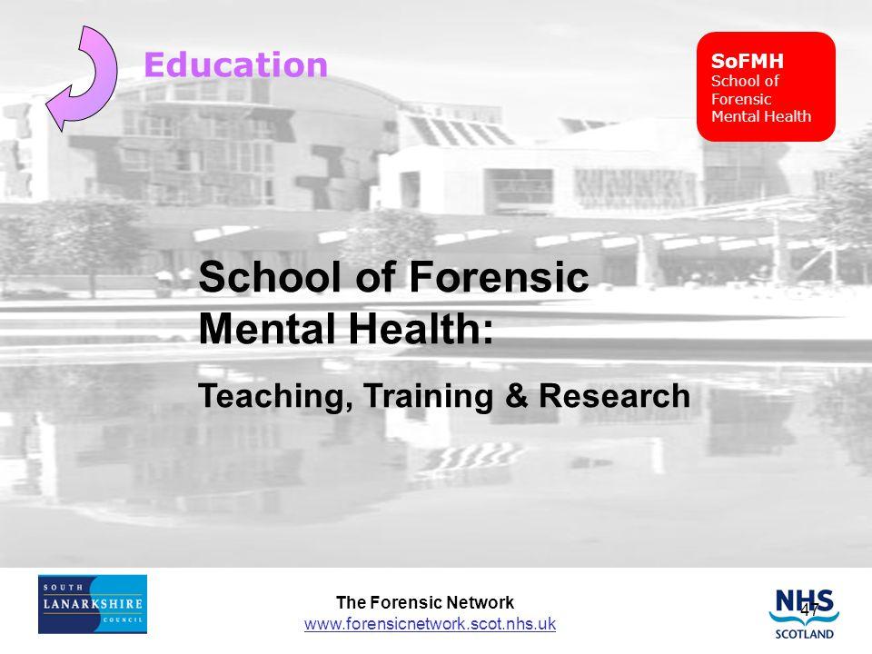 School of Forensic Mental Health: