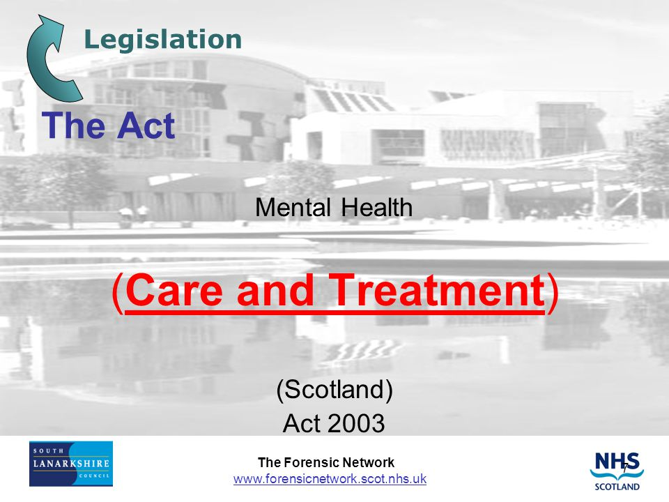 (Care and Treatment) The Act Legislation Mental Health (Scotland)