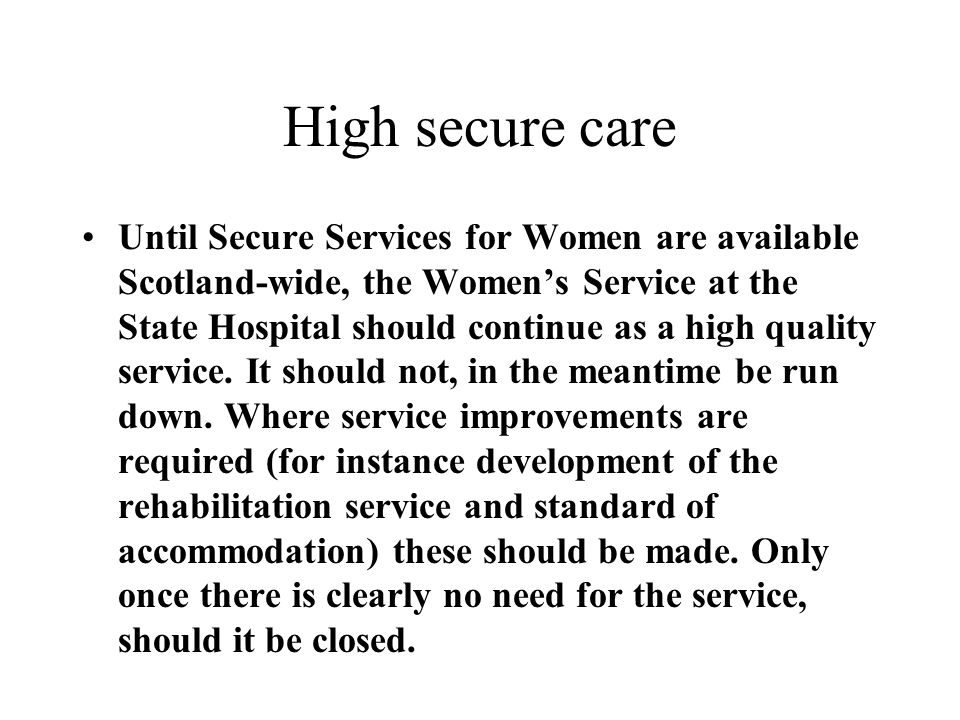 High secure care