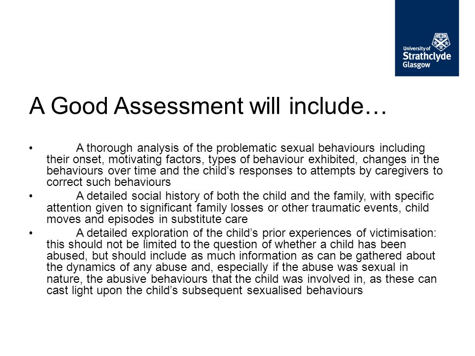 A Good Assessment will include…