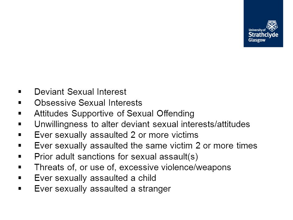 Deviant Sexual Interest Obsessive Sexual Interests
