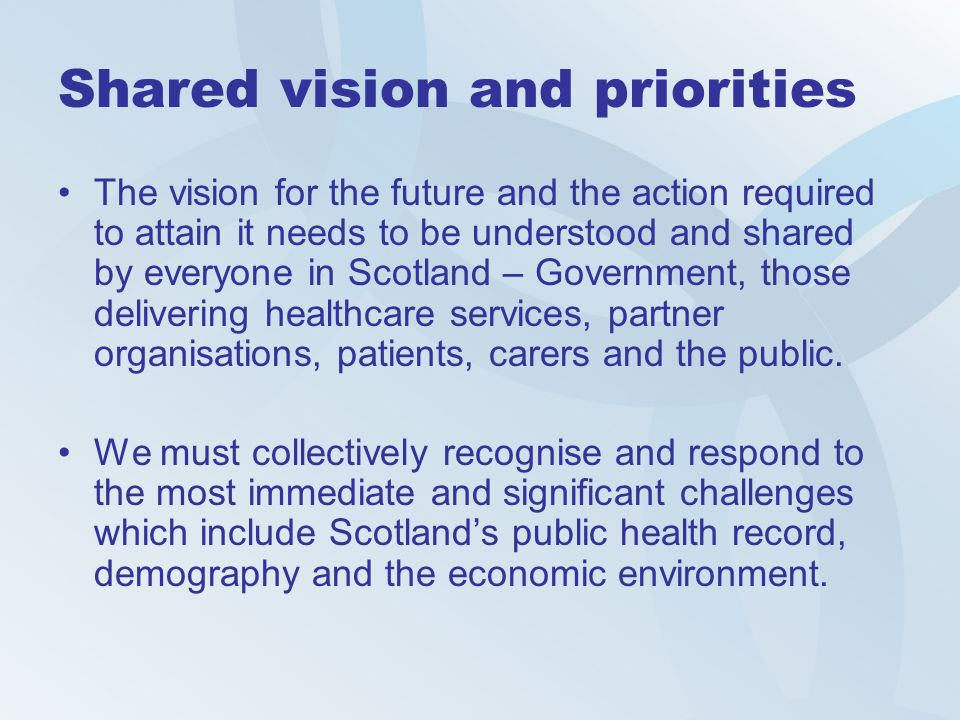 Shared vision and priorities