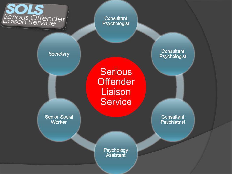 Serious Offender Liaison Service Consultant Psychologist