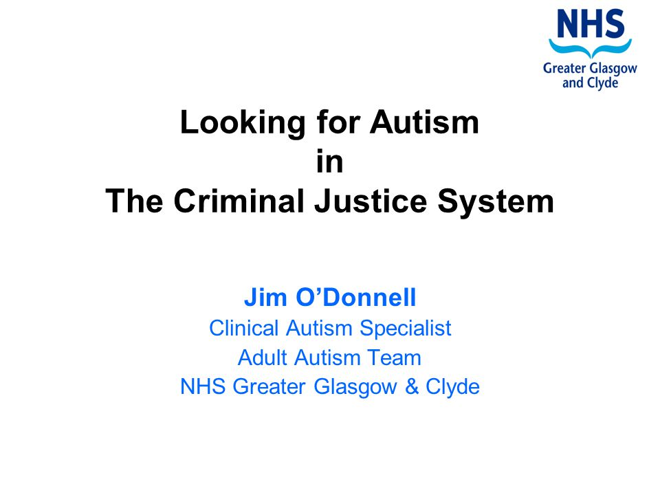 Looking for Autism in The Criminal Justice System