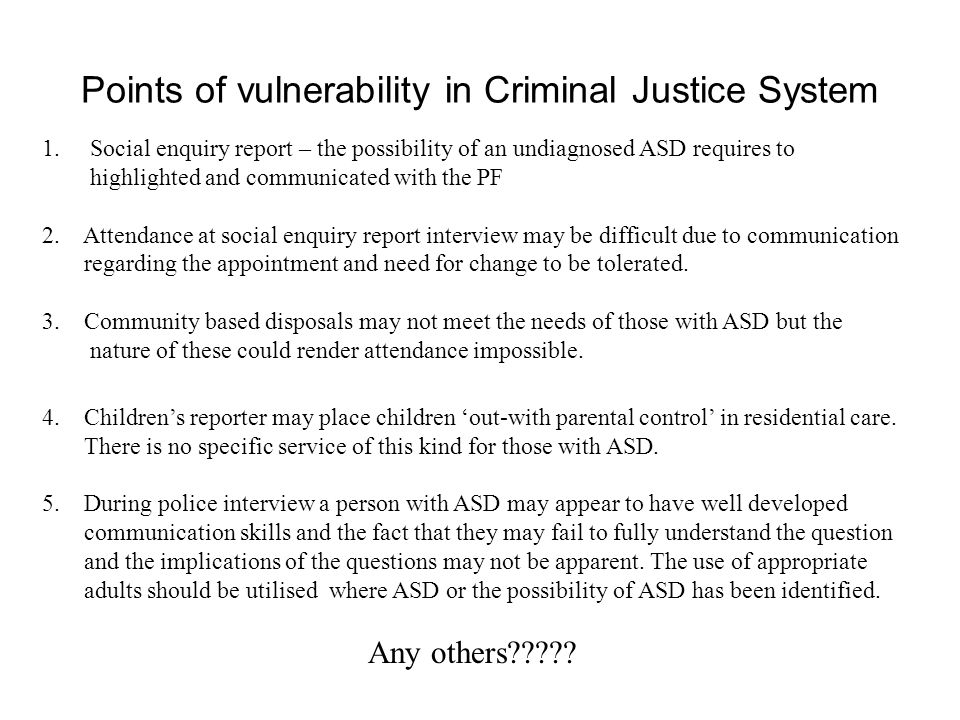 Points of vulnerability in Criminal Justice System