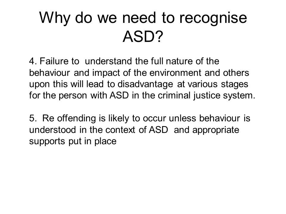 Why do we need to recognise ASD