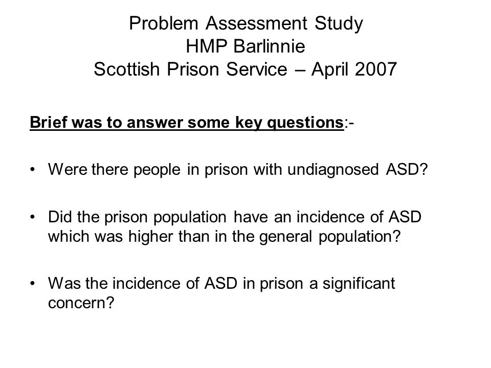 Problem Assessment Study HMP Barlinnie Scottish Prison Service – April 2007