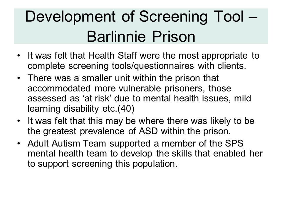 Development of Screening Tool – Barlinnie Prison