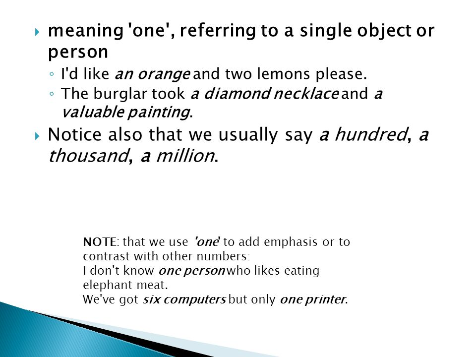 meaning one , referring to a single object or person