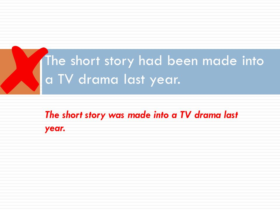 The short story had been made into a TV drama last year.
