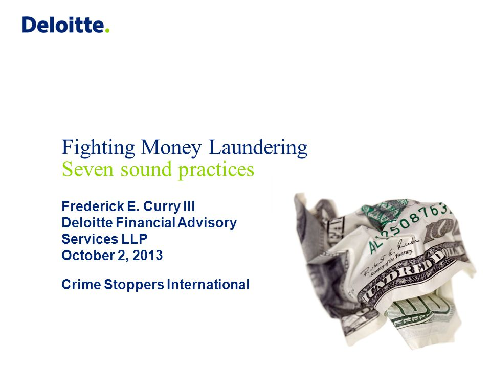 Seven sound practices Understand the quantity of money laundering risk at your organization.