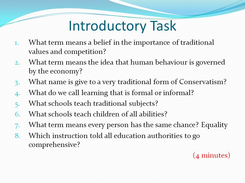 Introductory Task What term means a belief in the importance of traditional values and competition