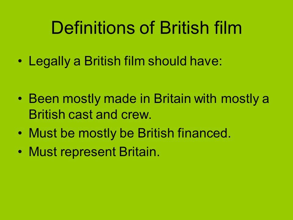 Definitions of British film