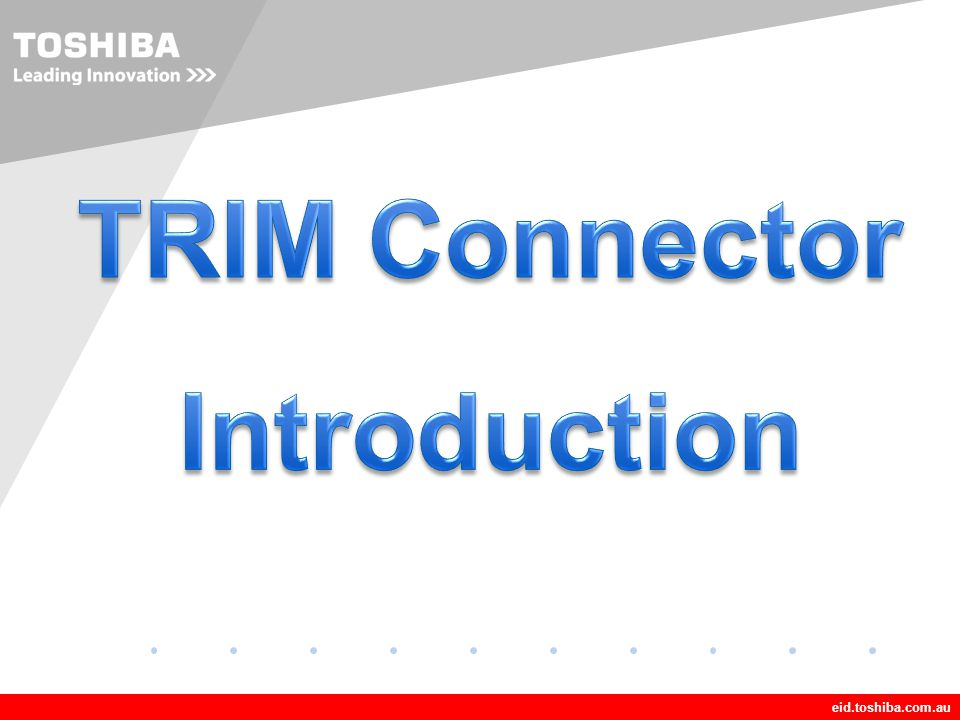 TRIM Connector Introduction