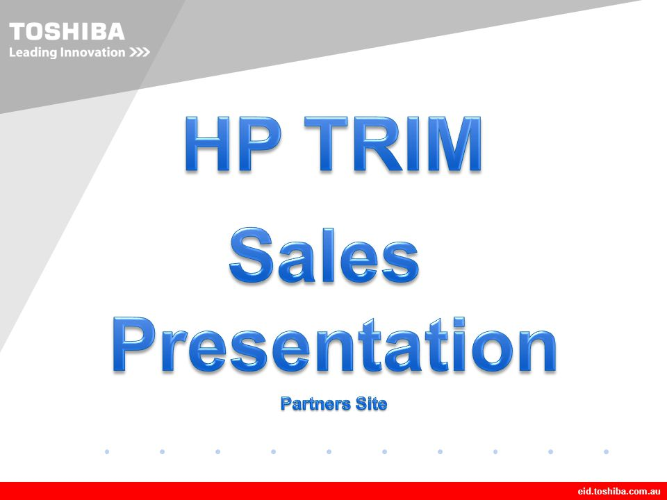 HP TRIM Sales Presentation