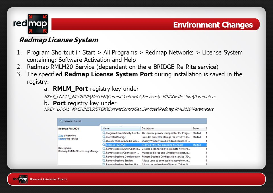 Environment Changes Redmap License System