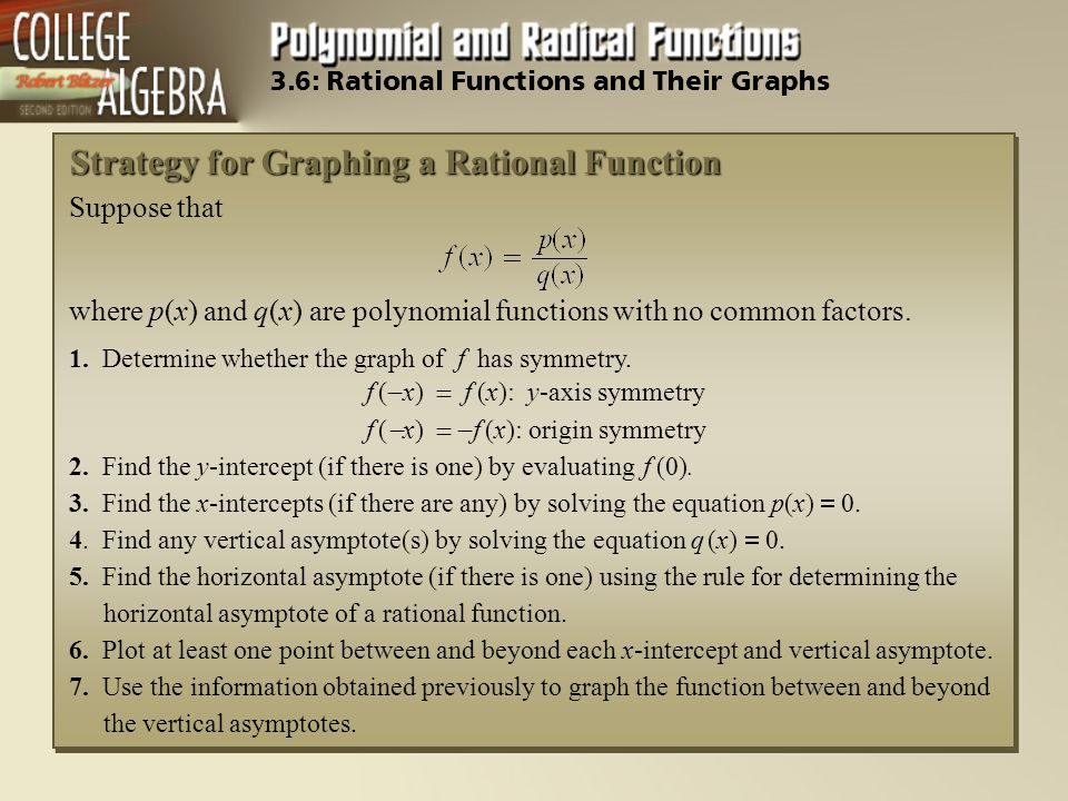 f (-x) = f (x): y-axis symmetry f (-x) = -f (x): origin symmetry