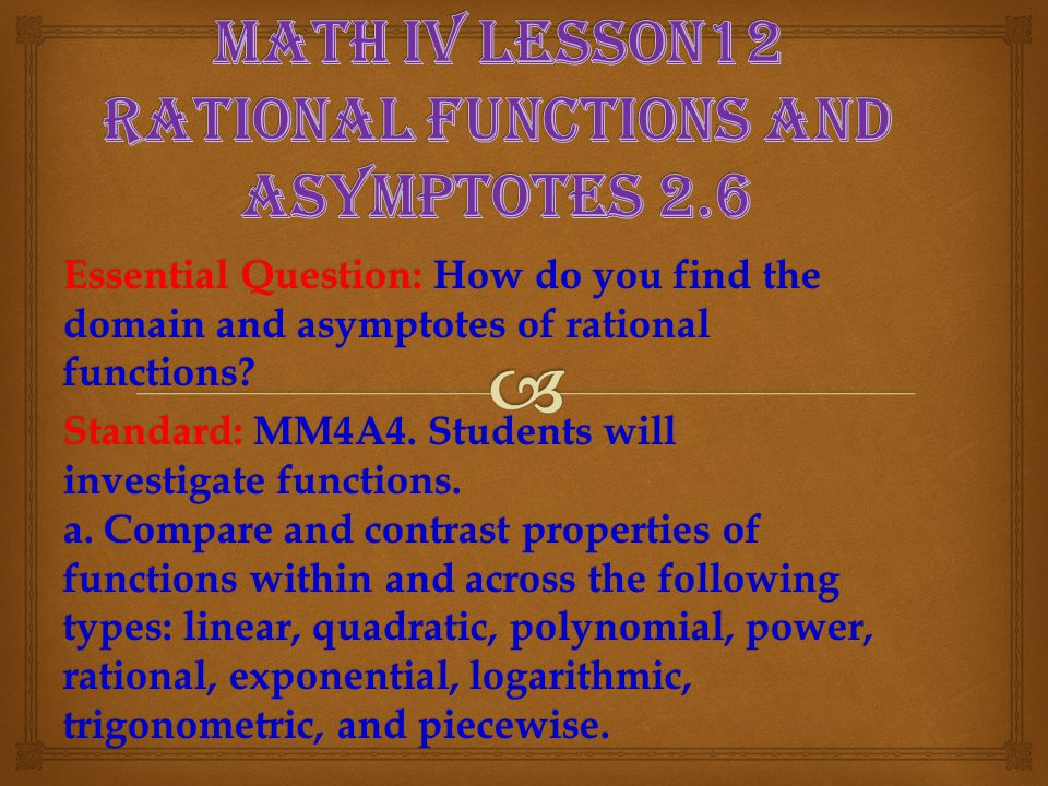 Math IV Lesson12 Rational functions and asymptotes 2.6