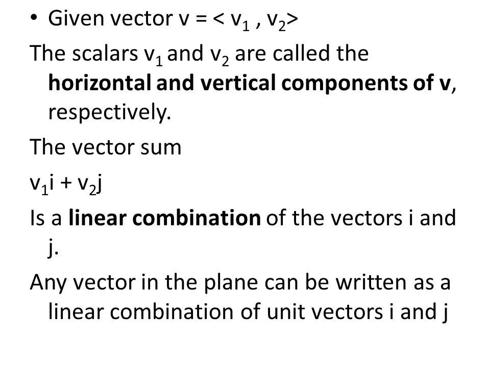 Given vector v = < v1 , v2>