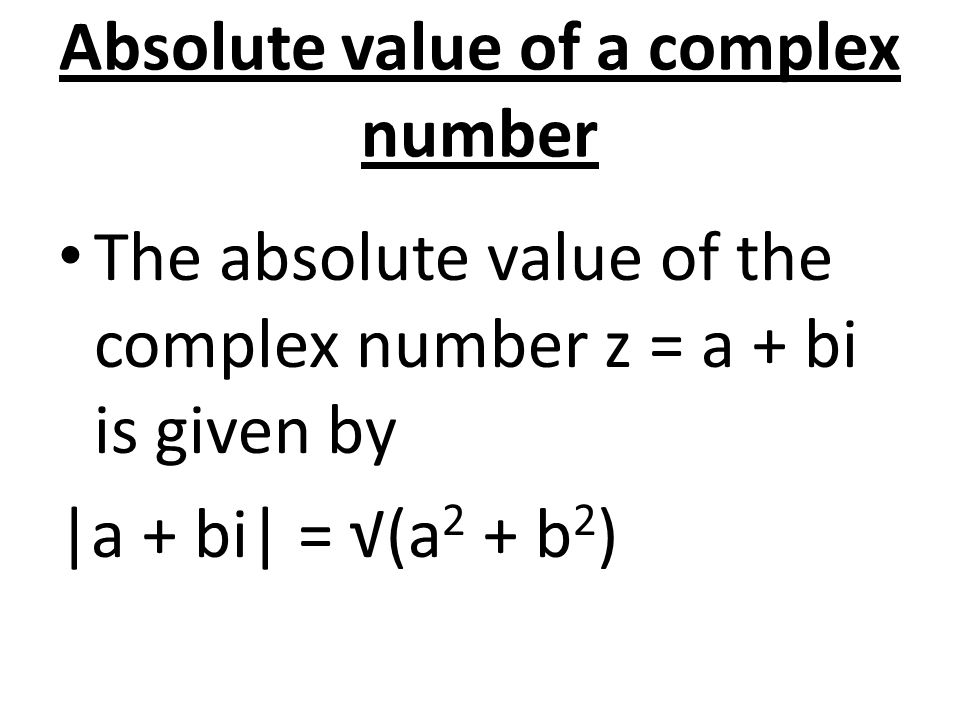 Absolute value of a complex number
