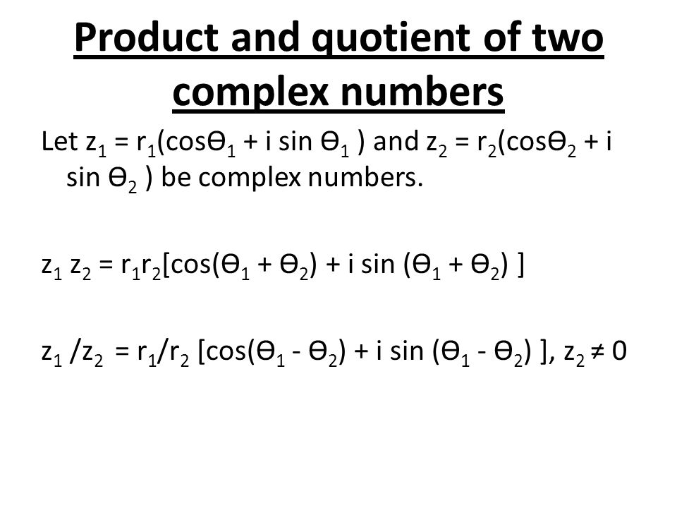Product and quotient of two complex numbers