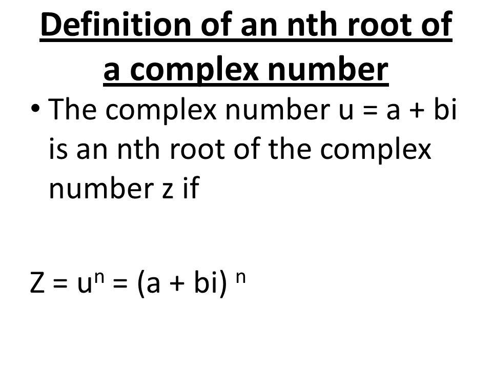 Definition of an nth root of a complex number