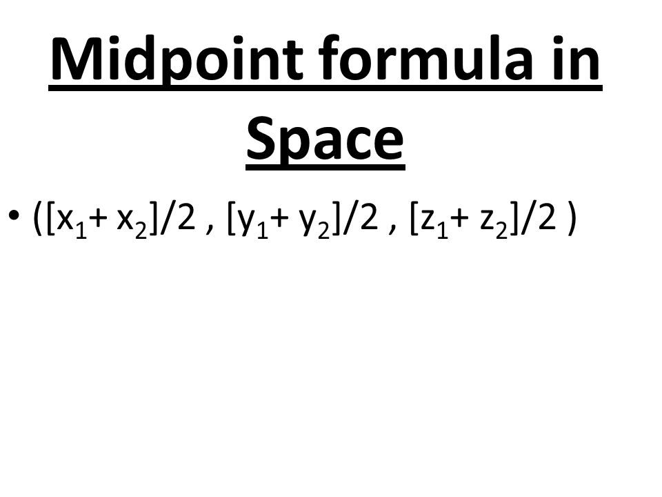 Midpoint formula in Space