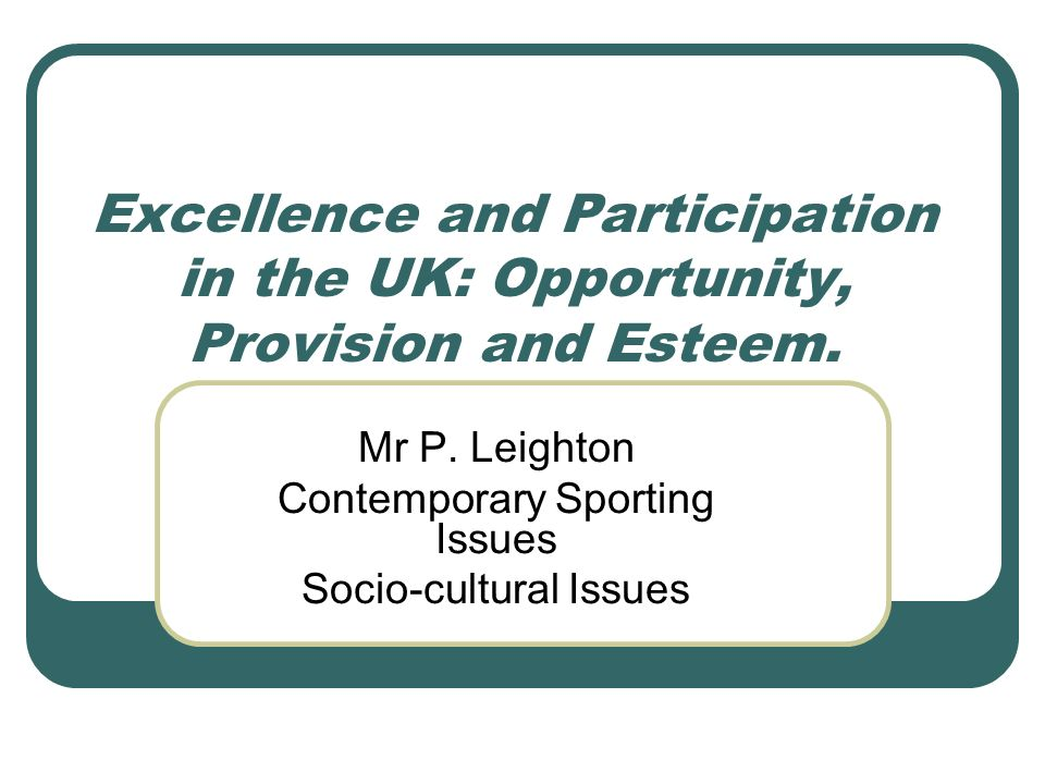 Mr P. Leighton Contemporary Sporting Issues Socio-cultural Issues
