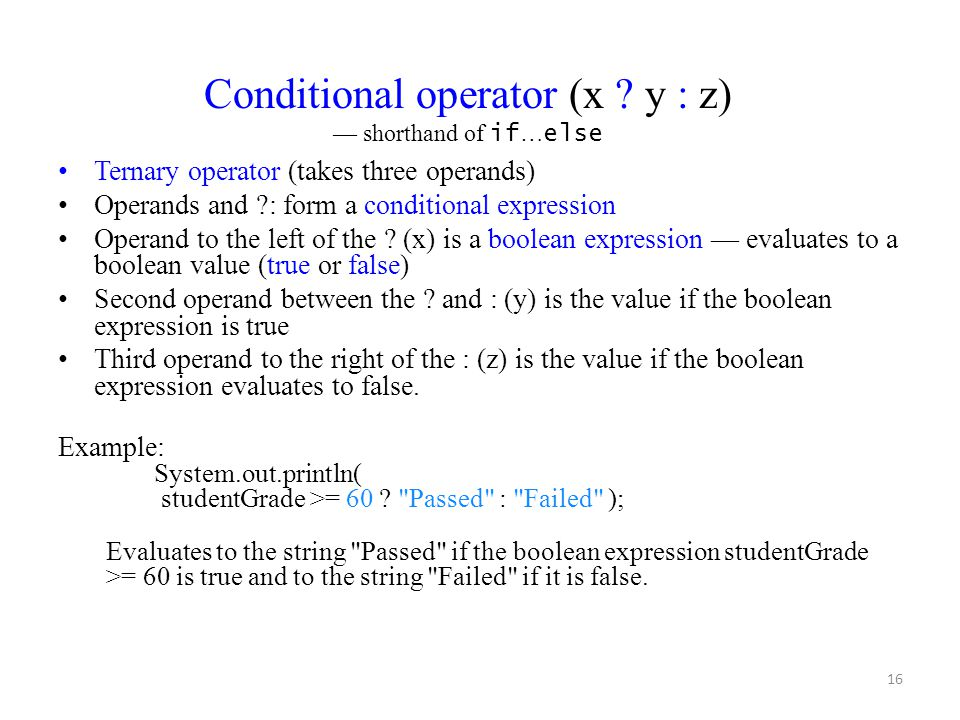 Conditional operator (x y : z)