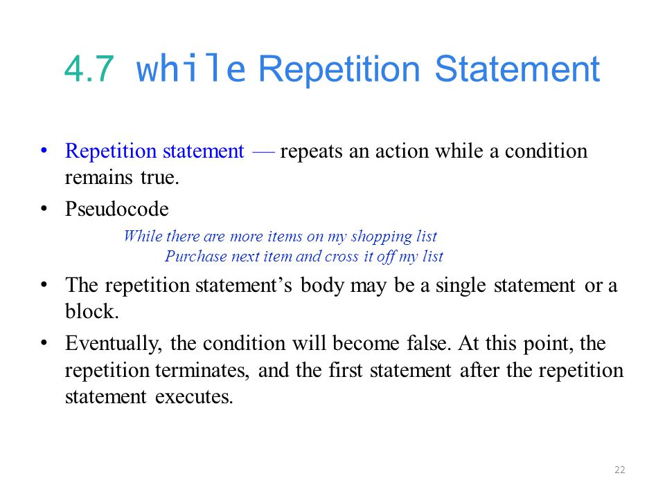 4.7 while Repetition Statement