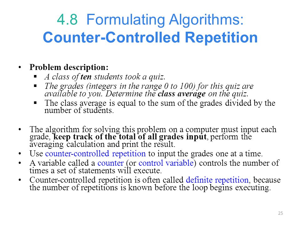 4.8 Formulating Algorithms: Counter-Controlled Repetition