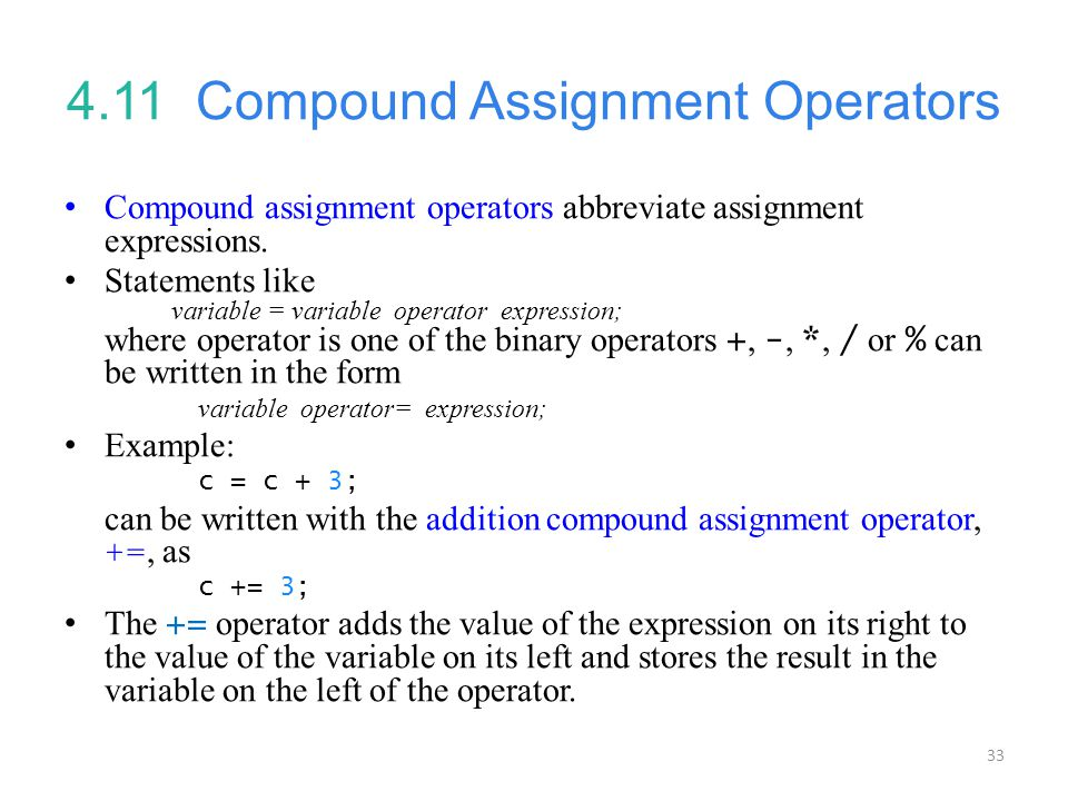 4.11 Compound Assignment Operators
