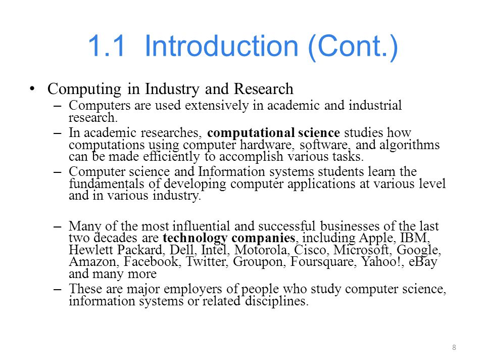 1.1 Introduction (Cont.) Computing in Industry and Research