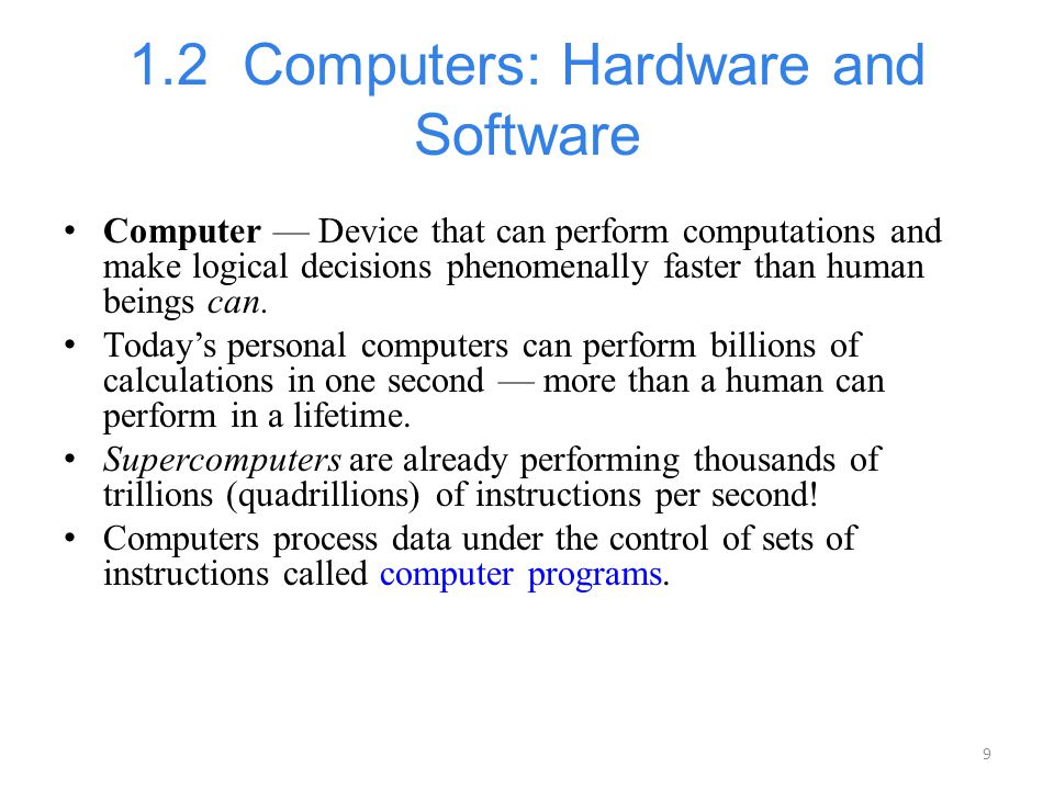 1.2 Computers: Hardware and Software