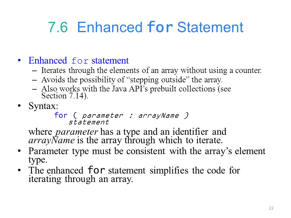 7.6 Enhanced for Statement