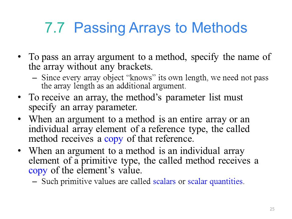 7.7 Passing Arrays to Methods