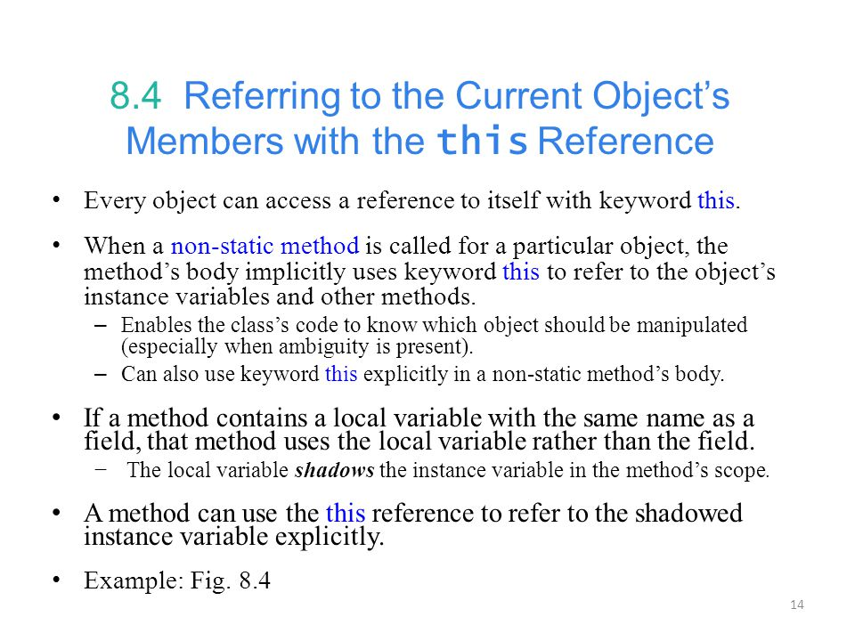 8.4 Referring to the Current Object's Members with the this Reference