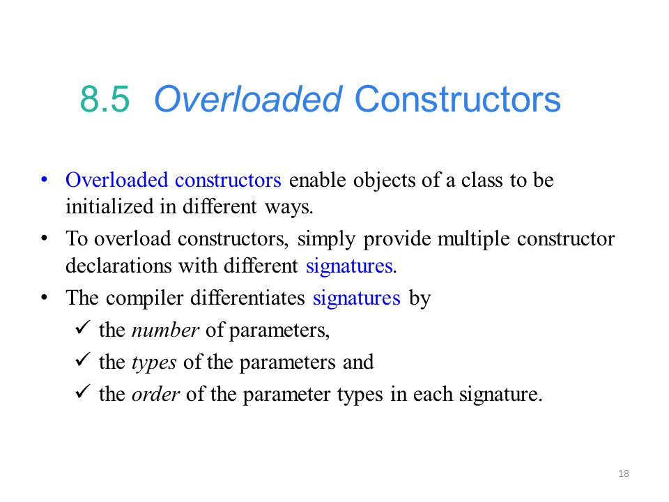 8.5 Overloaded Constructors