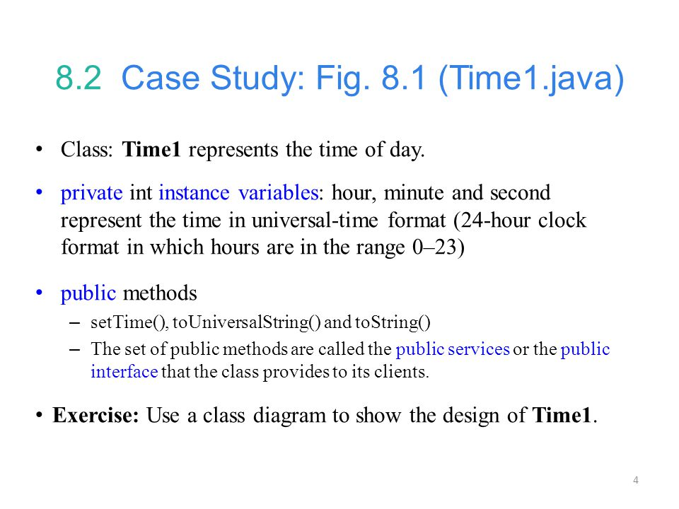 8.2 Case Study: Fig. 8.1 (Time1.java)