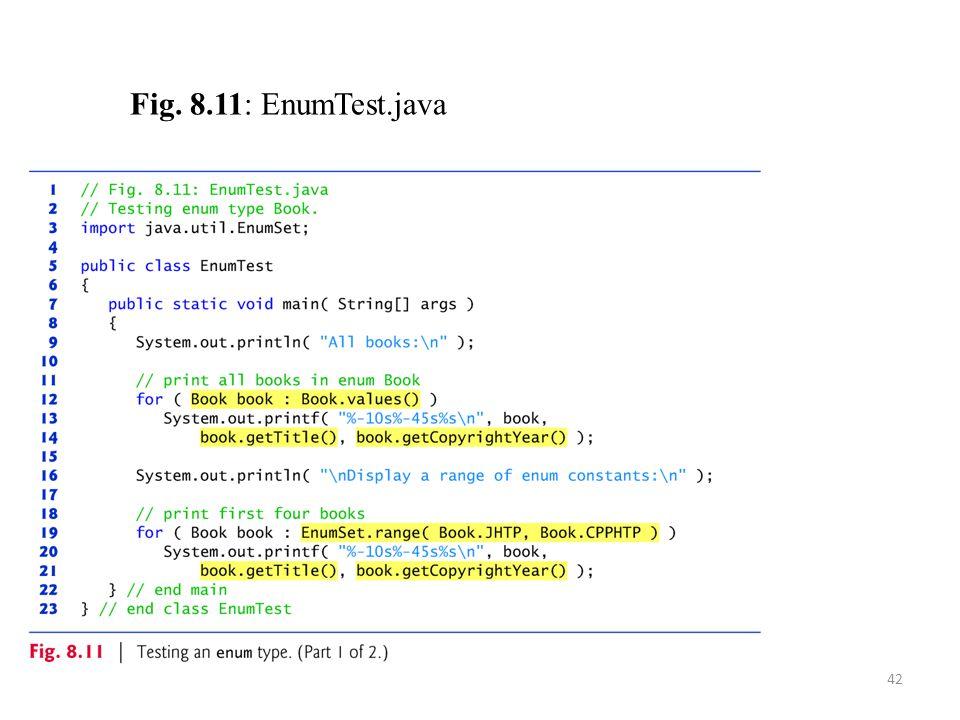 Fig. 8.11: EnumTest.java