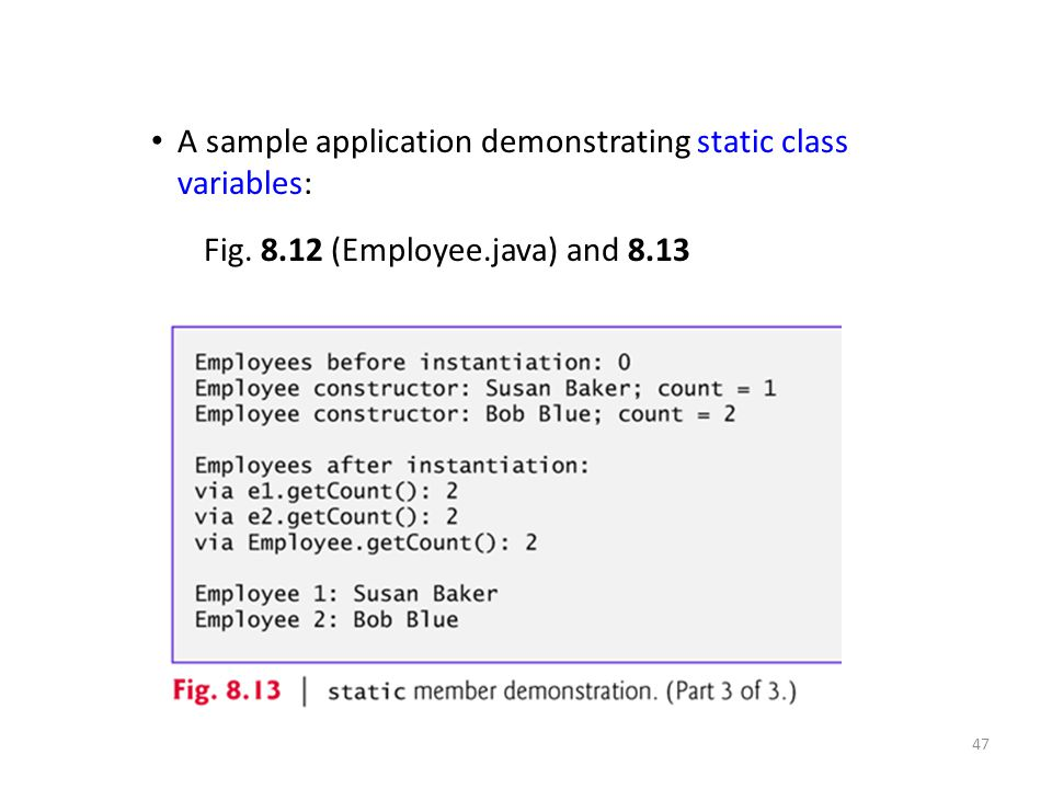 A sample application demonstrating static class variables: