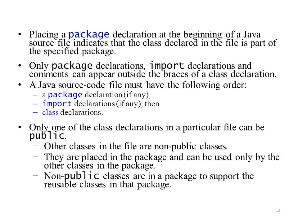 A Java source-code file must have the following order: