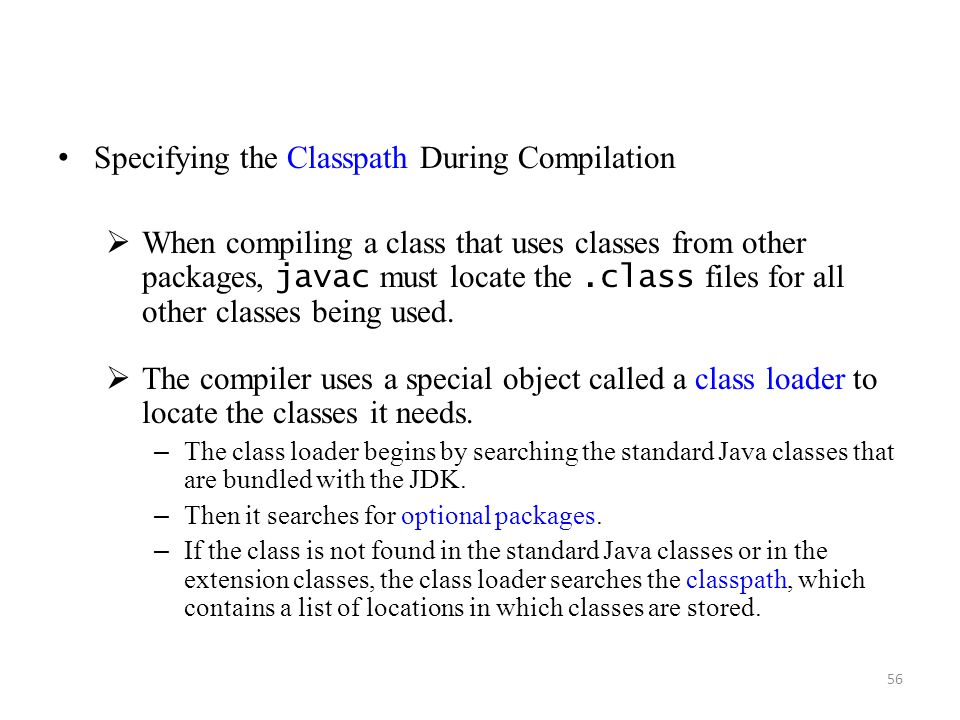 Specifying the Classpath During Compilation