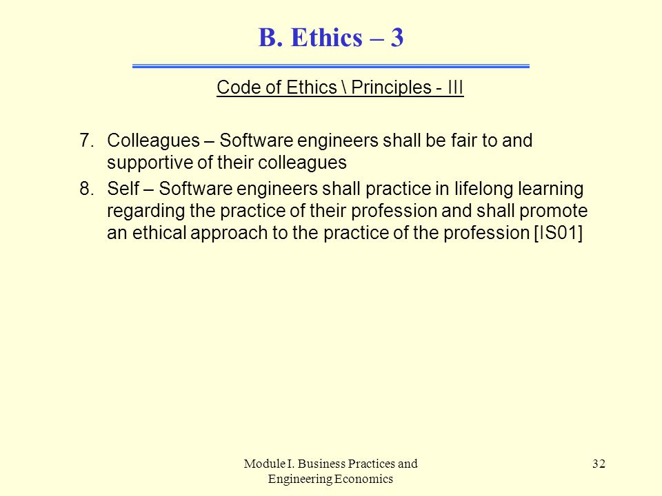 B. Ethics – 3 Code of Ethics \ Principles - III