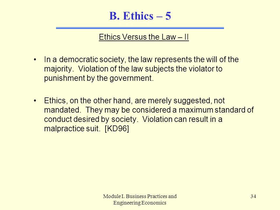 B. Ethics – 5 Ethics Versus the Law – II